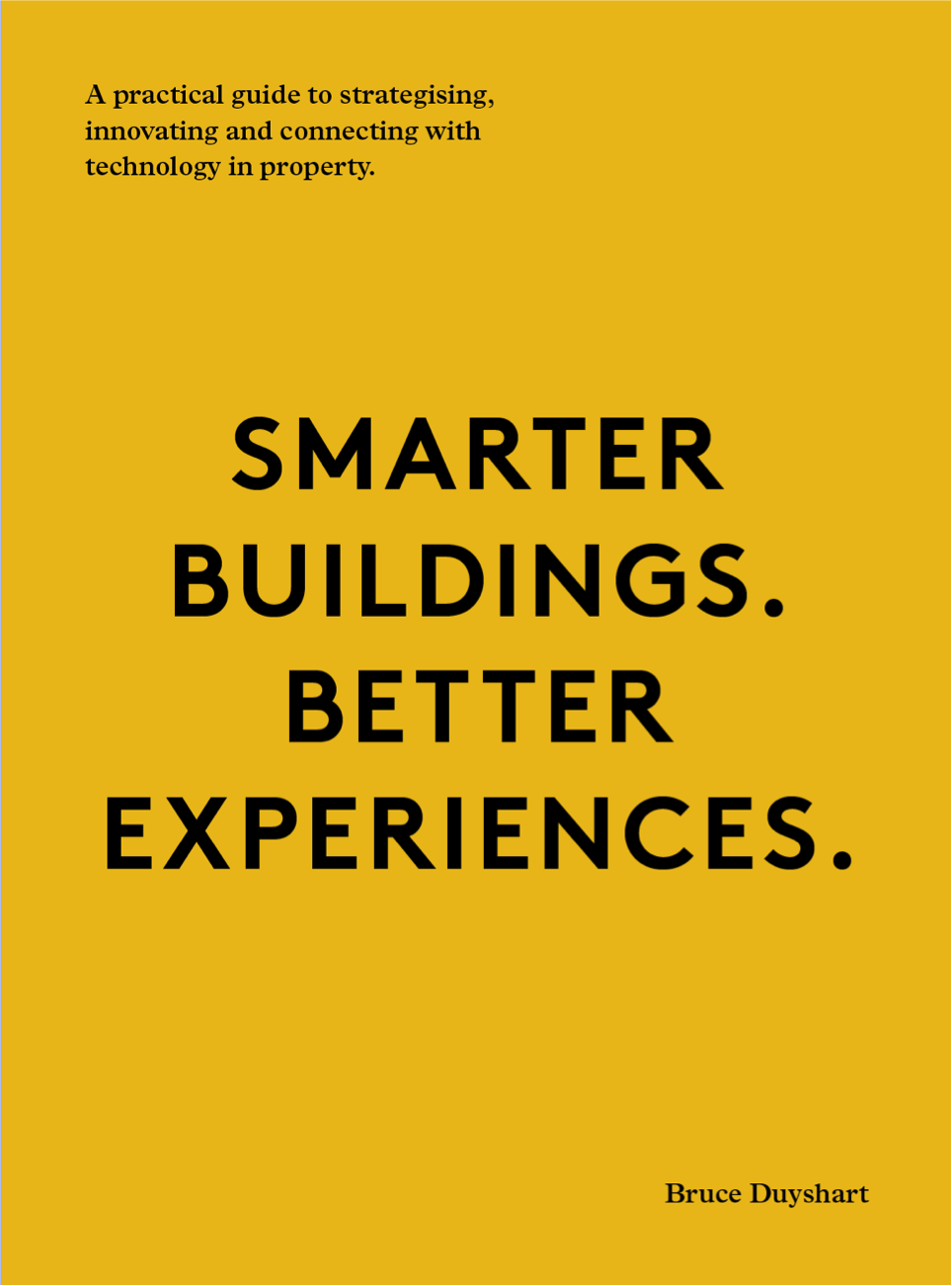 Smarter Buildings. Better Experiences.